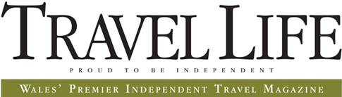 Travel Life - Wales' Premier Independent Travel Magazine